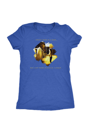 I Was Not Born In The Barn Tops-T-shirt-teelaunch-Womens Triblend-Vintage Royal-S-Three Wild Horses