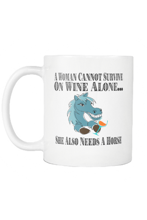Wine - She Also Needs A Horse - Mug-Drinkware-teelaunch-COFFEE MUG 11 OZ-Three Wild Horses