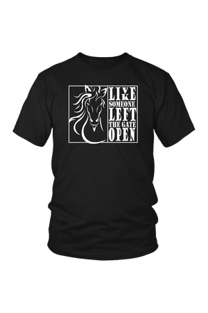 Black Live Like Someone Left The Gate Open T-Shirt in Black
