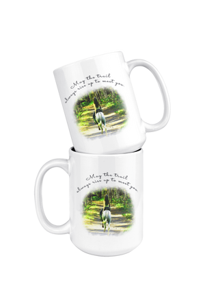 May The Trail Rise Up Horse Mug-Drinkware-teelaunch-COFFEE MUG 15 OZ-Three Wild Horses