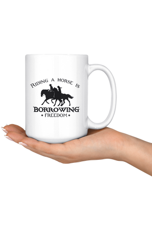 Snow Riding A Horse Borrowing Freedom Mug