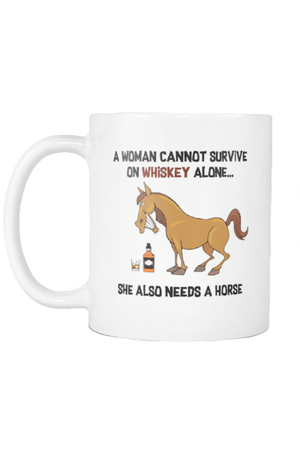 Whiskey - She Also Needs A Horse - Mug-Drinkware-teelaunch-COFFEE MUG 11 OZ-Three Wild Horses