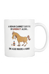Whiskey - She Also Needs A Horse - Mug