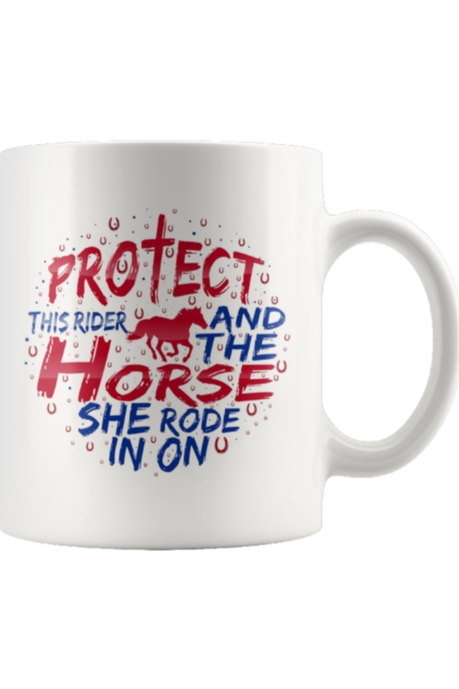 Protect the Rider and Horse - Mug