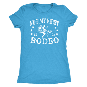 Cornflower Blue Not My First Rodeo - T-Shirt