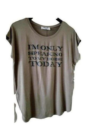 Dim Gray Only Speaking To My Horse Tee Shirt Olive