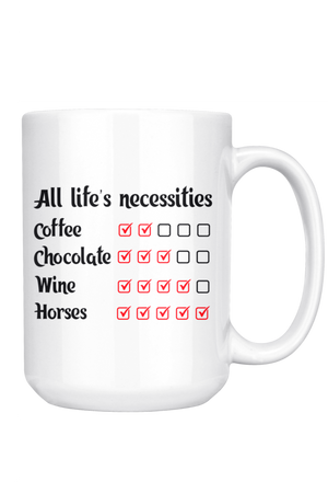 White Smoke All Life's Necessities Mug