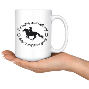 Snow Deal With My Horse Mug