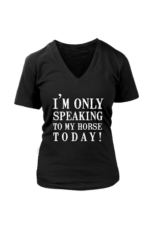 Only Speaking To My Horse Tops in Black-T-shirt-teelaunch-Womens V-Neck-Black-S-Three Wild Horses