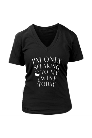Only Speaking To My Wine Shirt In Black-T-shirt-teelaunch-Womens V-Neck-Black-S-Three Wild Horses