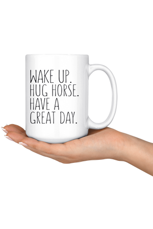 Black Hug Horse Have A Great Day Mug