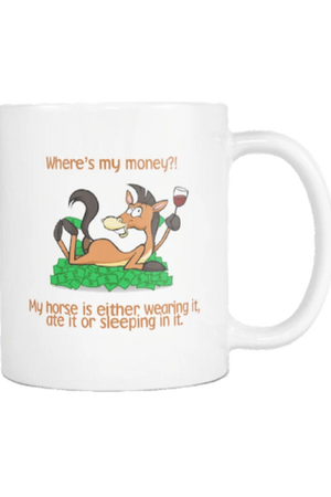 Where's My Money - Mug-Drinkware-teelaunch-COFFEE MUG 11 OZ-Three Wild Horses