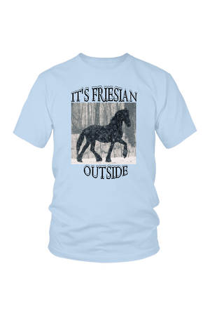 Light Blue It's Friesian Outside T-Shirt