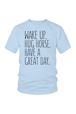 Light Blue Hug Horse Have A Great Day Horse T-Shirt