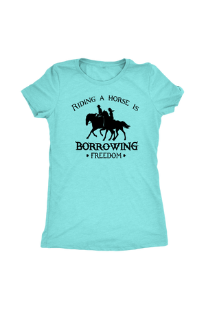 Sky Blue Riding A Horse - Borrowing Freedom T-Shirt