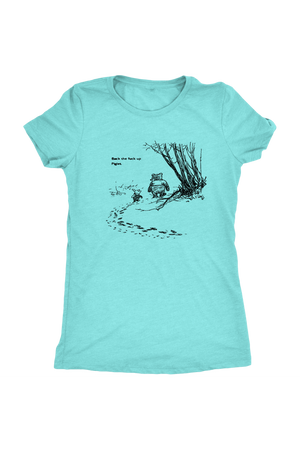 Pooh + Piglet Funny Tops NSFW-T-shirt-teelaunch-Womens Triblend-Tahiti Blue-S-Three Wild Horses