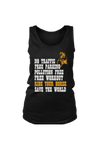 Ride Your Horse, Save the World - Tank Tops