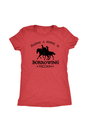 Maroon Riding A Horse - Borrowing Freedom T-Shirt