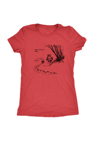 Pooh + Piglet Funny Tops NSFW-T-shirt-teelaunch-Womens Triblend-Vintage Red-S-Three Wild Horses