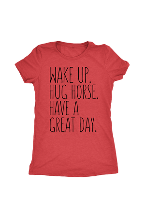 Maroon Hug Horse Have A Great Day Horse T-Shirt