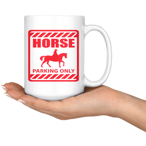 Snow Horse Parking Only Mug