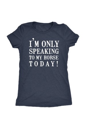 Only Speaking To My Horse Tops in Black-T-shirt-teelaunch-Womens Triblend-Vintage Navy-S-Three Wild Horses