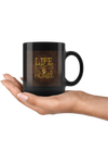 Life is Better on A Horse - Mug