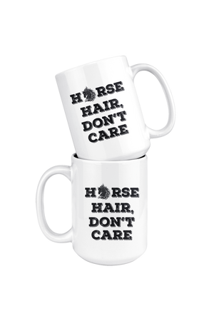 White Smoke Horse Hair Don't Care Mug