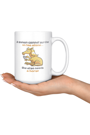 SHE ALSO NEEDS A HORSE - TEA MUG-Drinkware-teelaunch-COFFEE MUG 15 OZ-Three Wild Horses