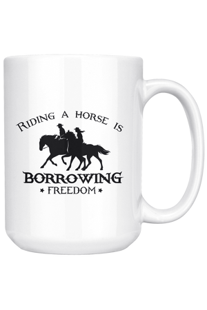 White Smoke Riding A Horse Borrowing Freedom Mug