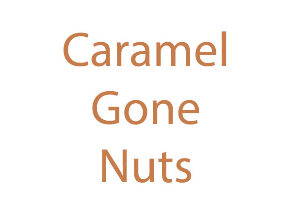 Caramel Gone Nuts