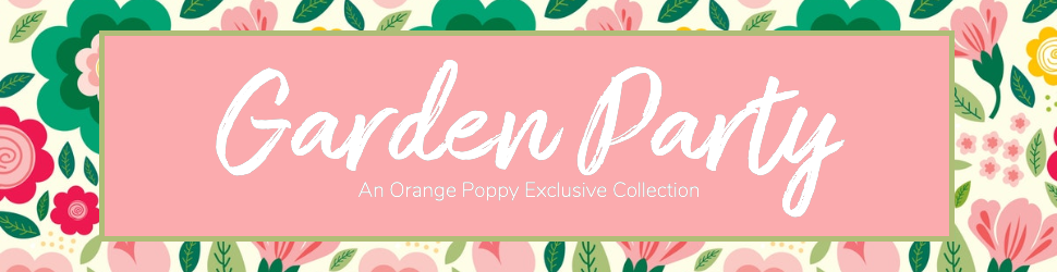 Garden Party - Sister Set Collection By Orange Poppy
