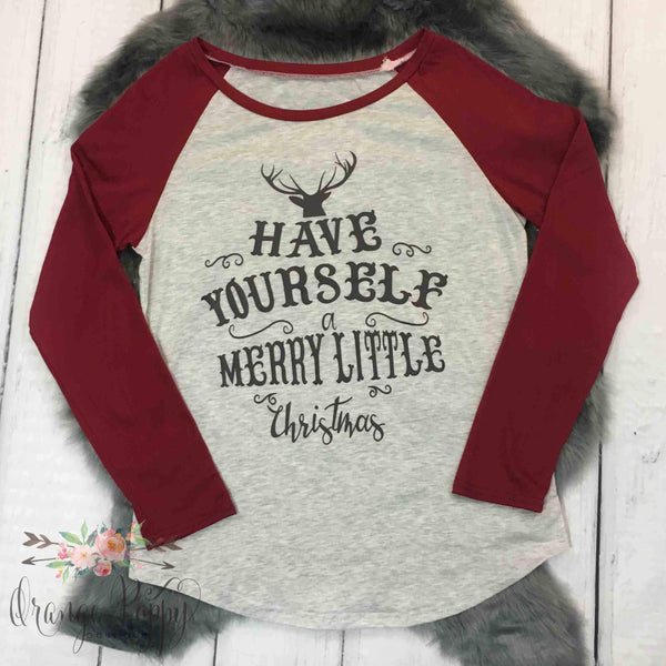 Women's Have Yourself a Merry Little Christmas Shirt - Orange Poppy Boutique