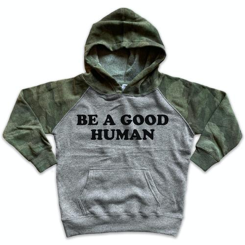 Be A Good Human Hoodie Sweatshirt