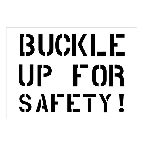 BUCKLE UP FOR SAFETY School Safety Stencil