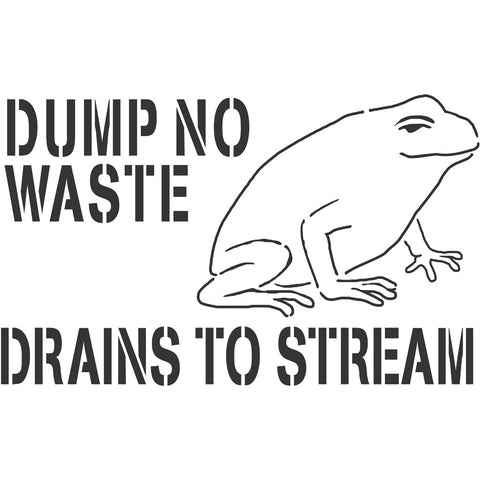 Dump No Waste Drains to Stream Storm Drain Stencil