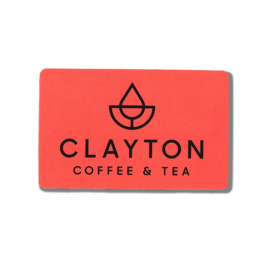 Gift Card - Clayton Coffee & Tea