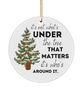 Christmas Gifts - It's Not What's UNDER the Tree That MATTERS it's Who's AROUND IT.
