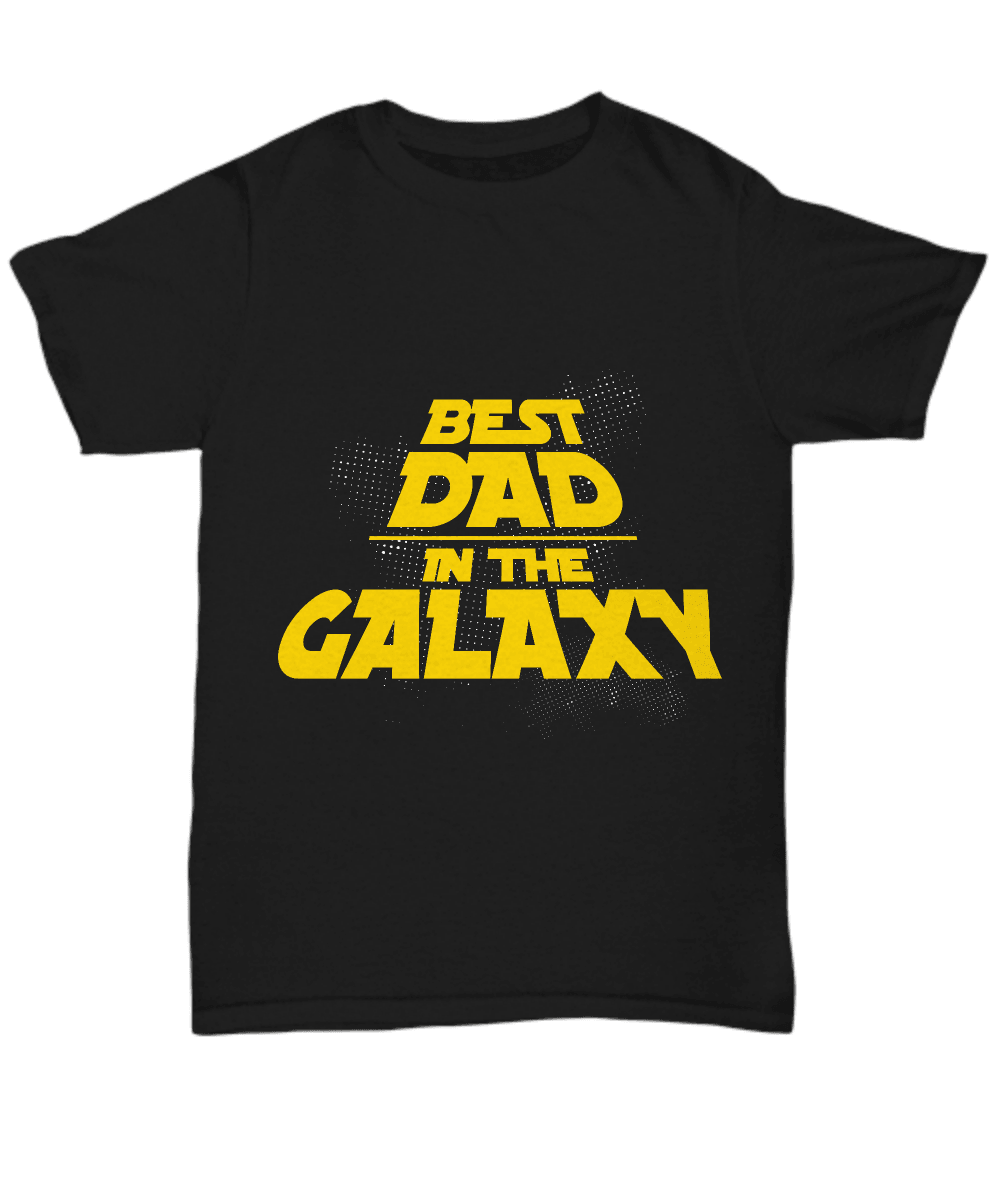 Best Dad in the Galaxy T-Shirt - Surpriceme.com