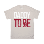 Daddy To Be T-Shirts - Surpriceme.com