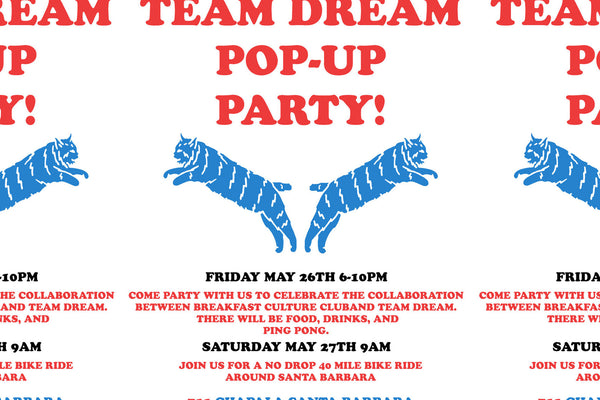 Team Dream & Breakfast Pop-Up Party This Friday!