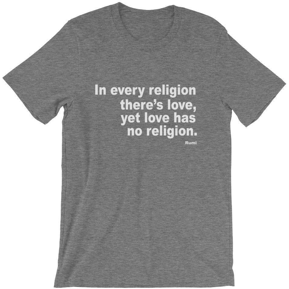 Love Has No Religion Unisex T-Shirt-Tops-PRIVATE CARTEL