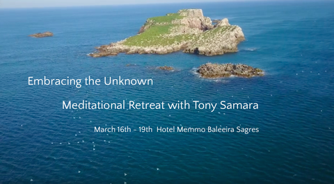 Live Event in Portugal Embracing the Unknown Retreat 16 to 19 March 2019