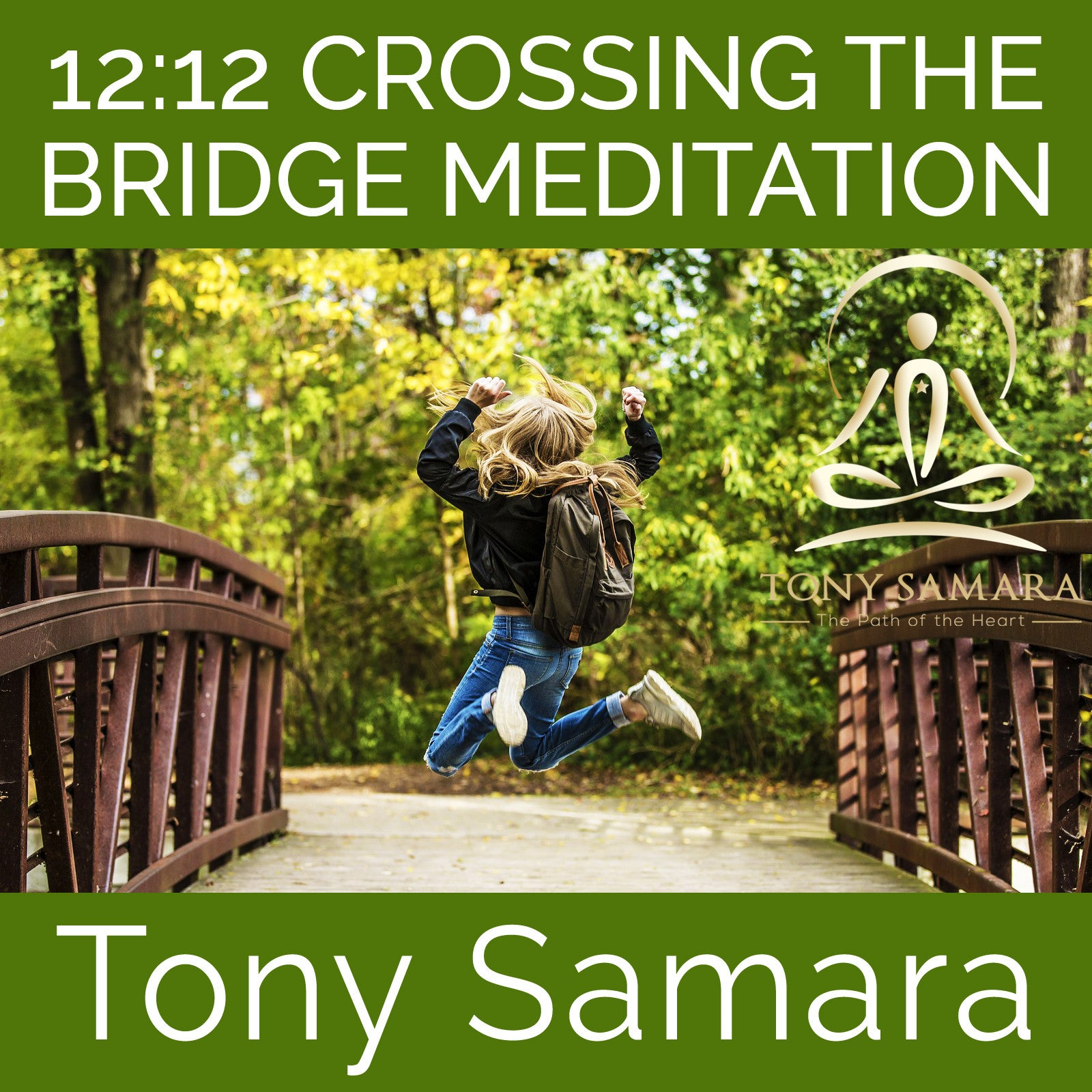 12:12 Crossing the Bridge Meditation (MP3 Audio Download) - Tony Samara Meditation
