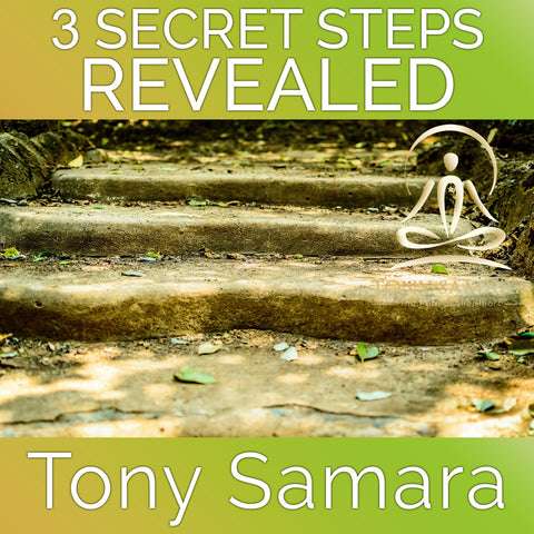 3 Secret Steps Revealed (MP3 Audio Download) - Tony Samara Meditation