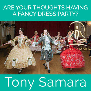 Are Your Thoughts Having a Fancy Dress Party? (MP3 Audio Download) - Tony Samara Meditation