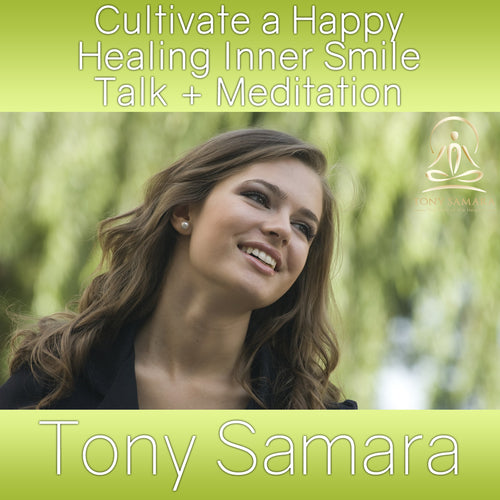Cultivate a Happy Healing Inner Smile Talk + Meditation (MP3 Audio Download)