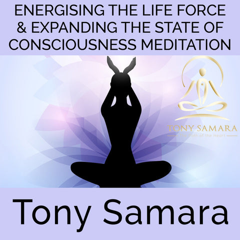 Energising the Life Force & Expanding the State of Consciousness Meditation (MP3 Audio Download) - Tony Samara Meditation