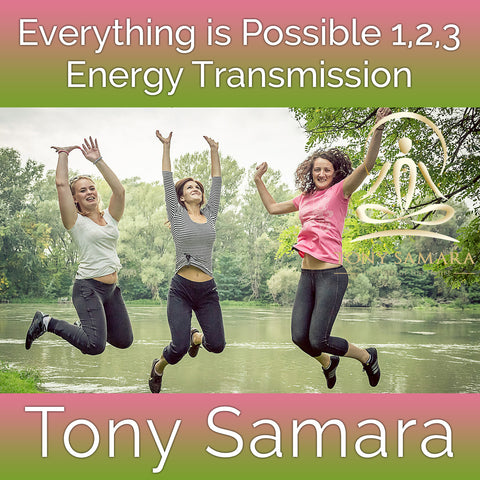 Everything is Possible 1,2,3 Energy Transmission (MP3 Audio Download) - Tony Samara Meditation