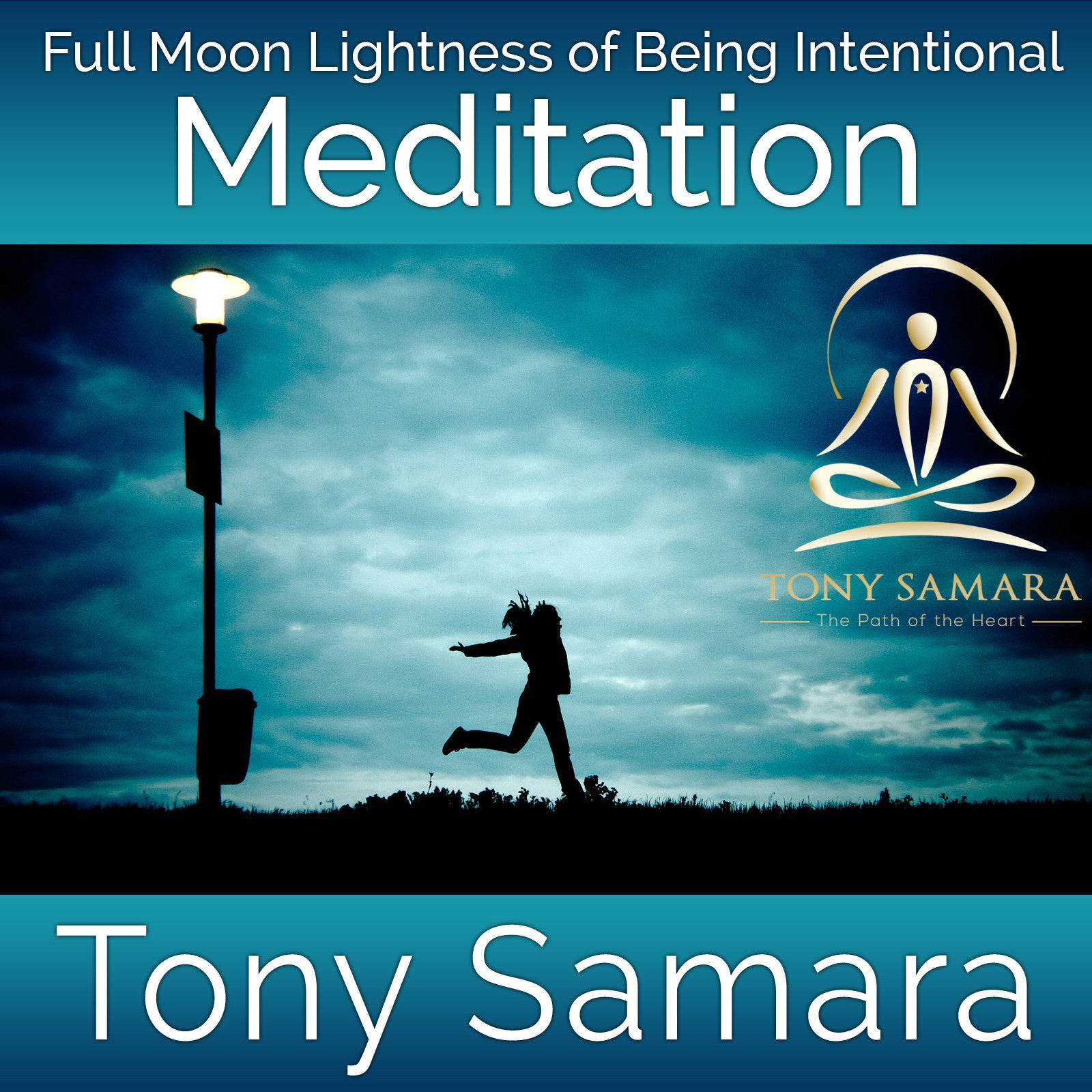 Full Moon Lightness of Being Intentional Meditation (MP3 Audio Download) - Tony Samara Meditation